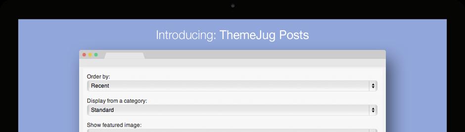 ThemeJug Posts Plugin